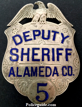 Alameda Co. Deputy Sheriff badge #5, sterling silver, hand engraved.� Made by Hutchison Oakland, CAL.