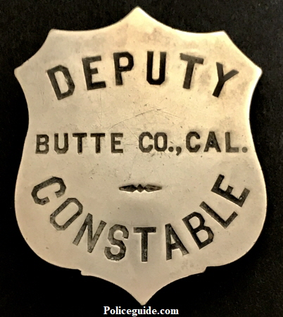 Deputy Constable Butte Co., CAL made by Patrick and M.K. Co. San Francisco, CA.