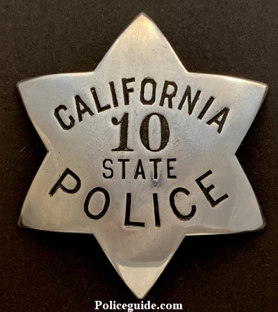 1st issue California State Police badge #10 hallmarked Moise K Makers S. F. Cal.