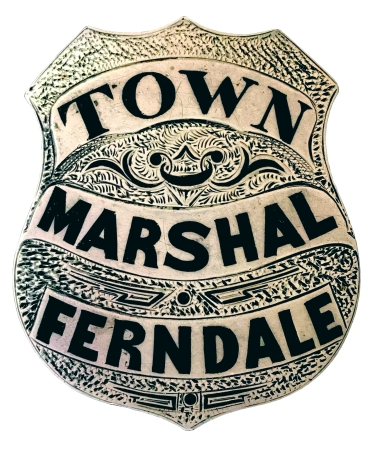 Town Marshal Ferndale  badge, sterling silver, hand engraved with hard fired black enamel, circa 1890.