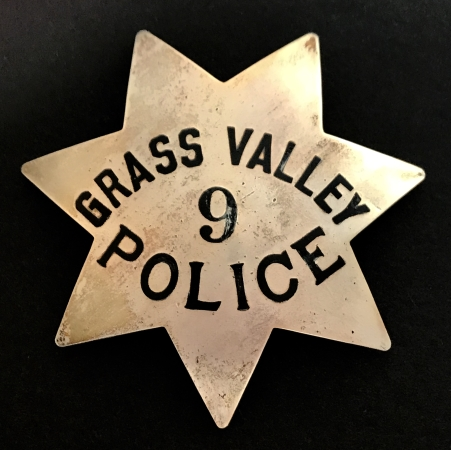 Grass Valley Police badge #9, sterling silver, made by Ed Jones & Co. Oakland.