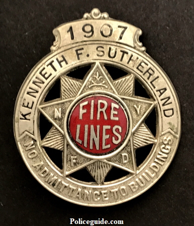 1907 Kenneth F. Sutherland Fire Lines badge.