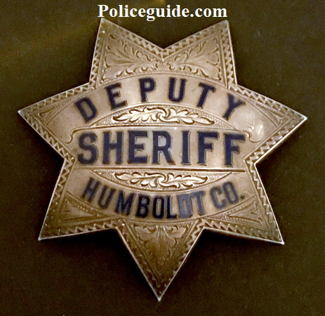 Circa 1923 sterling and hand engraved Humboldt Co. Deputy Sheriff.
