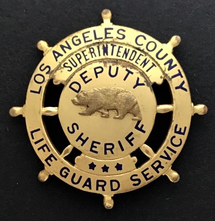 Los Angeles County Lifeguard Service / Superintendent / Deputy Sheriff badge.