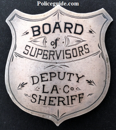 Los Angeles County Deputy Sheriff Board of Supervisors badge.  Sterling silver, jeweler made.