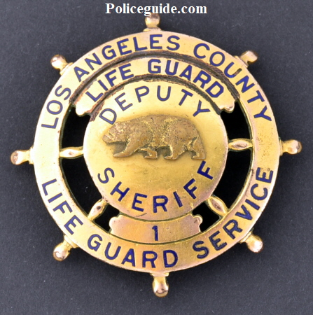 Los Angeles County Lifeguard Service / Life Guard / Deputy Sheriff badge #1.