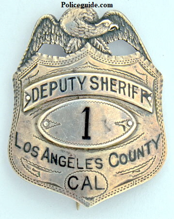 Los Angeles County Deputy Sheriff badge #1.  Sterling silver, jeweler made.  1899-1908
