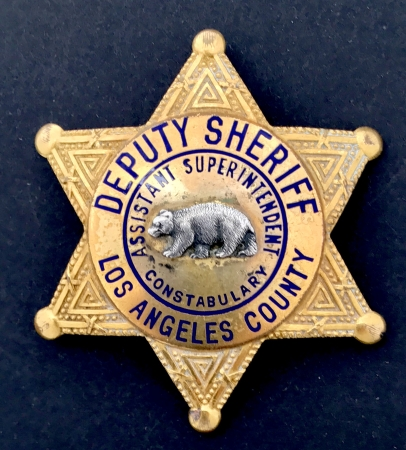 Deputy Sheriff Assistant Superintendent Constabulary Los Angeles County Sheriff badge.