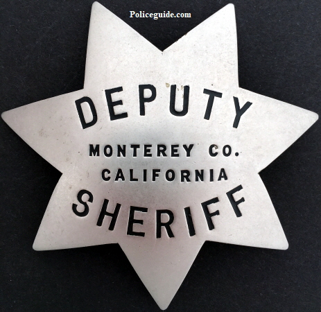 Monterey County Deputy Sheriff badge, hallmarked H. M. Nutter San Francisco