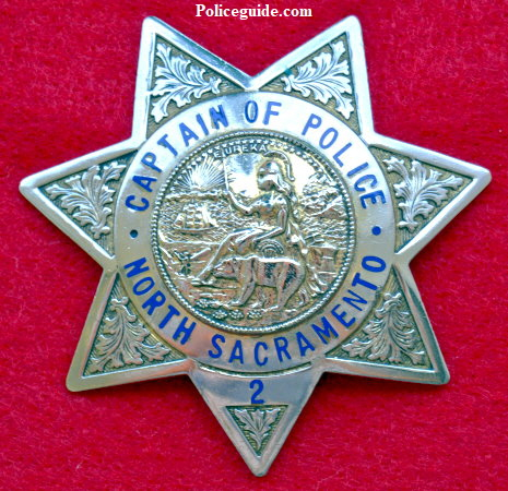 North Sacramento Police Captain of Police badge #2.  Hallmarked Geo. F. Cake Co. Berkeley, CAL.
