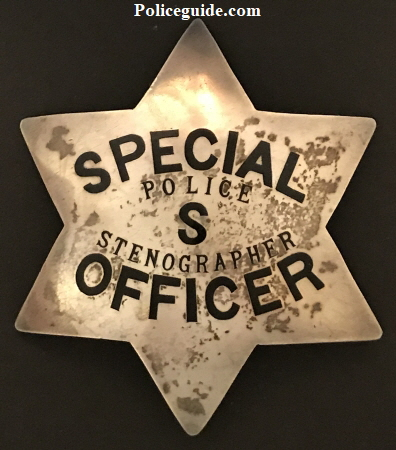 Oakland Police Special Officer, Police S Stenographer.  Circa 1895, made of sterling silver and issued to Officer Walsh.