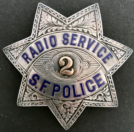 S.F.P.D. Radio Service badge #2.  Made by Irvine & Jachens, sterling silver and dated 6-20-29.