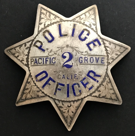 Pacific Grove, CA  Police badge 2, sterling.  Hallmarked Irvine & Jachens 1068 Mission St. S.F.