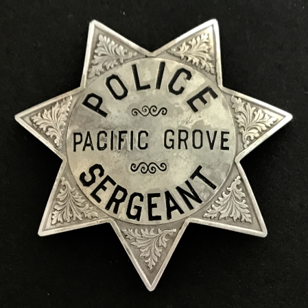 Pacific Grove Police Sergeant made by P-M&K S.F.