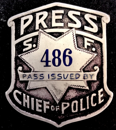 San Francisco Press Pass Issued by Chief of Police #486, made by Irvine & Jachens. Sterling.