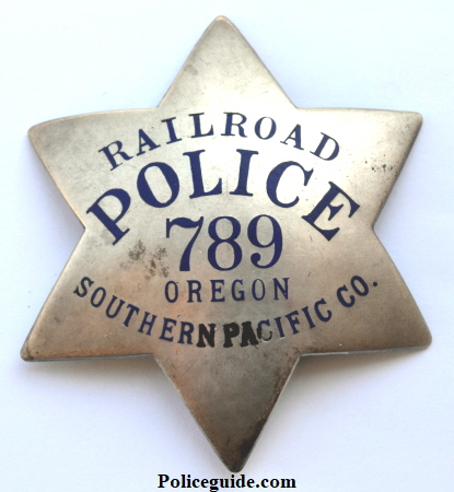 Railroad  Police 789 Oregon Southern Pacific Co.  Made by Irvine & Jachens 1027 Market St.