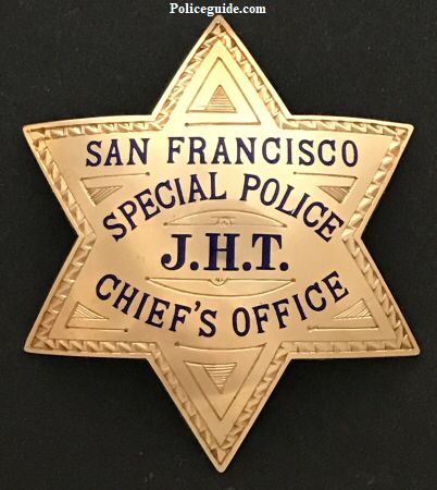San Francisco Special Police J.H.T. Chief's Office Presented to John H. Threlkeld by Angelo F. Rossi Mayor of San Francisco 12-10-35.  Made of 14k gold by Irvine & Jachens S.F.