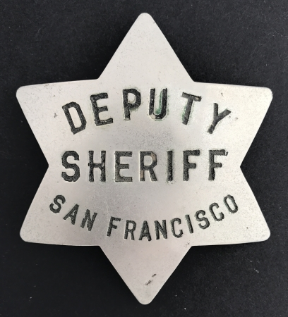 San Francisco Deputy Sheriff badge made by P.M. and K. S.F.