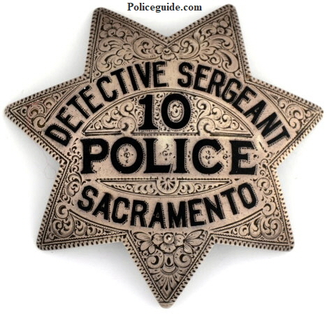 Engraved Sacramento Detective Sergeant #10 Police badge, sterling silver badge.� Circa 2-16-25.