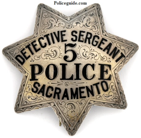 Engraved Sacramento Detective Sergeant #5 Police badge, sterling silver .  Circa 1945.