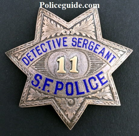 San Francisco Police Detective Sergeant badge #11.