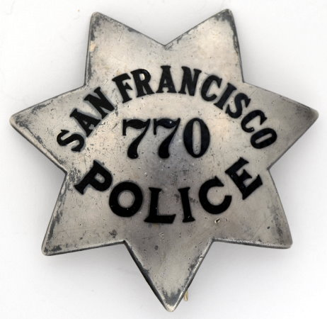San Francisco Police badge #770, made by Irvine & Jachens.  9-1-21.  Sterling.  This badge number was issued to John J. Regallo,   7/1/1908.
