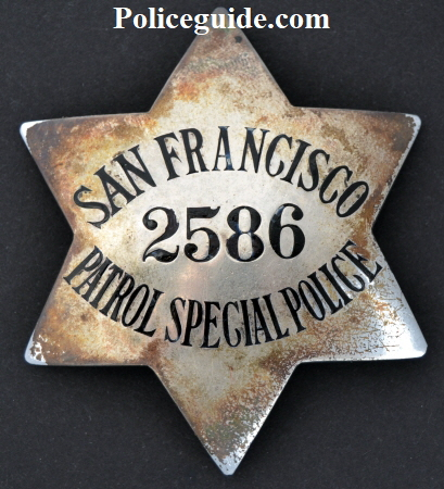 San Francisco Patrol Special Police badge.  #2586.  Sterling silver, issued 8-19-31.