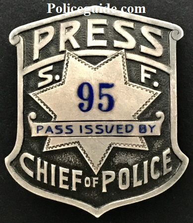 SFPD Press badge #95 issued by Chief of Police.
