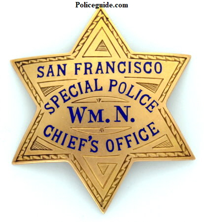 14K S.F.P.D. Special Police Wm. N. Chief's Office badge. Made by Irvine & Jachens San Francisco.