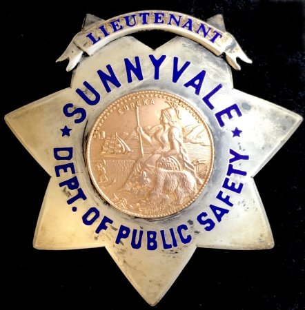 Sunnyvale, Lieutenant Dept. of Public Safety badge issued to Richard L. Bloom.  Sterling silver, made by Irvine & Jachens S. F.