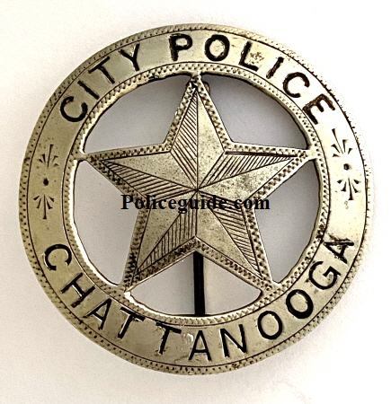 City Police Chattanooga 1st issue badge, circa 1879.