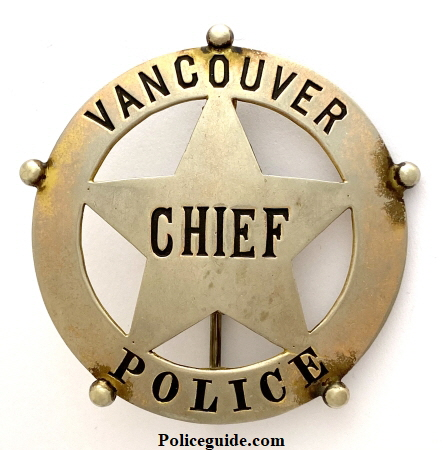Vancouver, WA Police Chief badge circa 1900.