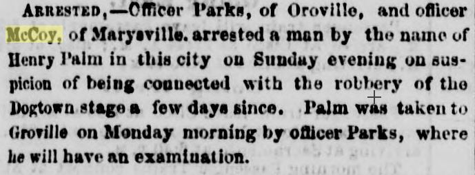 Stage Robber Marysville Daily Appeal   August 7,  1867