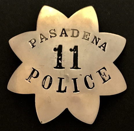 1st issue Pasadena Police badge #11.